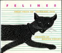 Felines: Great Poets On Notorious Cats