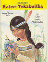 Blessed Kateri Tekakwitha : The Lily of the Mohawks (Saint Joseph Picture Bks.)