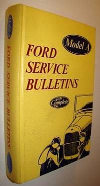 Model A Ford Service Bulletins Complete