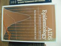 AIDS Epidemiology: A Quantitative Approach by  Mitchell H  Ron; Gail - Hardcover - 1994 - from PsychoBabel & Skoob Books and Biblio.com