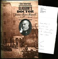 Glasgow's Doctor; James Burn Russell 1837-1904 + Signed Letter