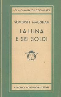 La luna e sei soldi. by MAUGHAM William Somerset - - from Libreria Piani già' Naturalistica snc and Biblio.com