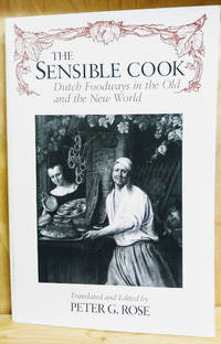 image of The Sensible Cook:  Dutch Foodways in the Old and New World