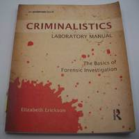 image of Criminalistics Laboratory Manual: The Basics of Forensic Investigation