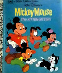 A Little Golden Book WALT DISNEY'S MICKEY MOUSE THE KITTEN-SITTERS
