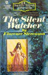 The Silent Watcher by Florence Stevenson - 1975