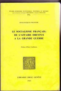 image of Le Socialisme Francais:   de L'Affaire Dreyfus a la Grande Guerre