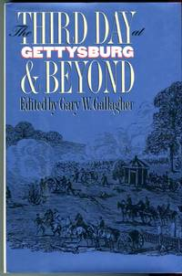 image of The Third Day at Gettysburg_Beyond (Military Campaigns of the Civil War series)
