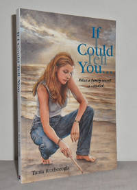 image of If I could tell you ... (When a family secret is revealed)