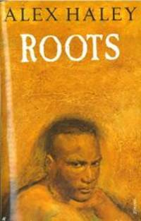 Roots by Alex Haley - 1994-03-02