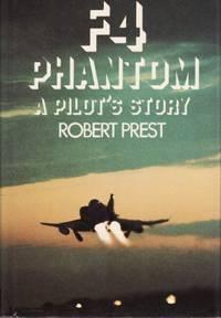 F4 Phantom: A Pilot's Story