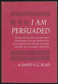 I Am Persuaded
