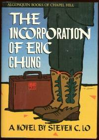 INCORPORATION OF ERIC CHUNG by  Steven Lo - First Edition - 1989 - from Gibson's Books and Biblio.com