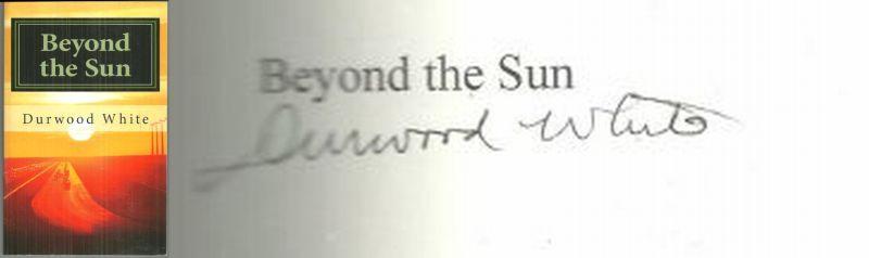 BEYOND THE SUN, White, Durwood