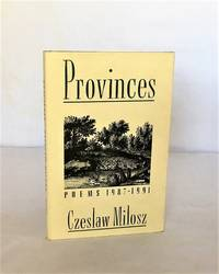 Province: Poems 1987-1991 [Signed by Milosz & Hass]