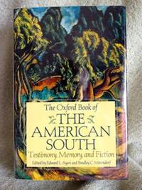 image of The Oxford Book of the American South: Testimony, Memory, Fiction