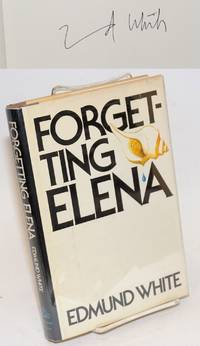 Forgetting Elena a novel