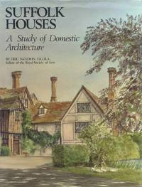 image of Suffolk Houses; A Study of Domestic Architecture