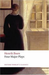 Four Major Plays : Doll's House; Ghosts; Hedda Gabler; and the Master  Builder