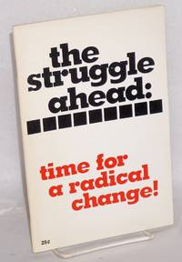 The struggle ahead: time for a radical change!