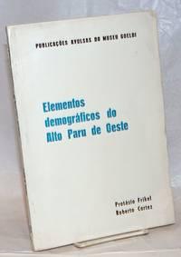 image of Elementos demográficos do Alto Paru de Oeste, Tumucumaque brasileiro; índios ewarhoyána, kaxúyana e tiriyó