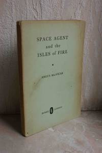 Space Agent and the Isles of Fire