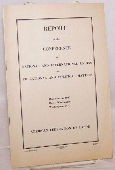 Washington DC: American Federation of Labor, 1947. Pamphlet. 10p., stapled wraps, lightly toned else...