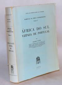 image of Portugal na África Contemporânea: volume I; África do sul vizinha de Portugal