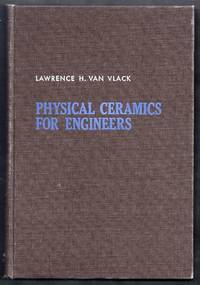 Physical Ceramics for Engineers