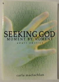 Seeking God Moment By Moment - Adult Edition