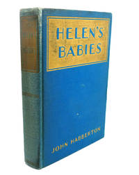 HELEN'S BABIES by John Habberton - Hardcover - Early Printing - from Rare Book Cellar and Biblio.com