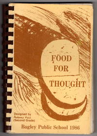 Food For Thought: Bagley Public School 1986
