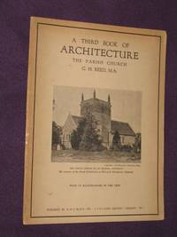The Third Book of Architecture. Ecclesiastical Architecture Based on the Development of the...