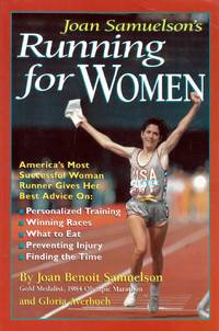 Joan Samuelson's Running for Women by  Gloria  Joan Benoit; Averbuch - Paperback - Signed - 1995-05-01 - from Kayleighbug Books and Biblio.com