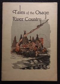 TALES OF THE OSAGE RIVER COUNTRY