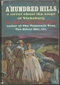 HUNDRED HILLS A Novel about the Siege of Vicksburg
