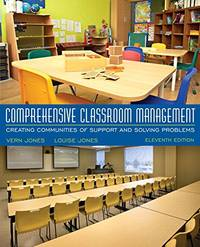Comprehensive Classroom Management: Creating Communities of Support and Solving Problems, Enhanced Pearson eText with Updated Loose-Leaf Version -- Access Card Package by  Louise Jones Vern Jones - 11 - 12/02/2015 - from California Books Inc (SKU: 8058)