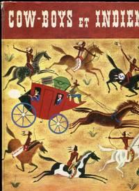Cow-Boys et Indiens   (Album d'Or)  (Traduction De: Tenggren's Cowboys and Indians - A Giant Golden Book)