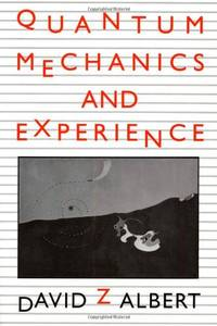 image of Quantum Mechanics and Experience