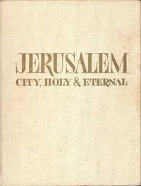 Jerusalem City Holy & Eternal