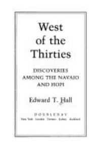 image of West of the Thirties : A Story of Discoveries