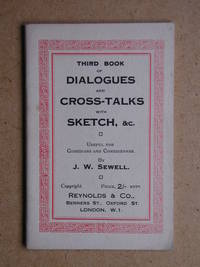Third Book of Dialogues and Cross-Talks, with Sketch, &c. Useful for Comedians and Comediennes.