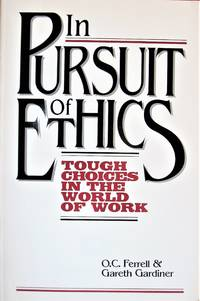 image of In Pursuit of Ethics. Tough Choices in the World of Work