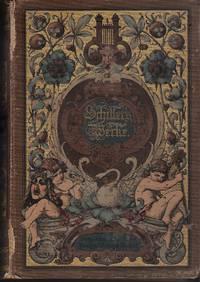 Schillers Werke. Illustrirt von ersten deutschen Künstlern. Erster und zweiter Band