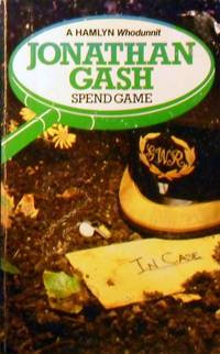 Spend Game by Gash Jonathan  - Paperback  - Reprint  - 1982  - from Marlowes Books (SKU: 091195)