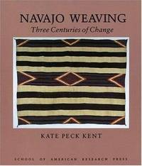Navajo Weaving : Three Centuries of Change