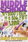 image of Middle School: My Brother is a Big. Fat Liar(Chinese Edition)