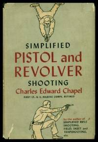SIMPLIFIED PISTOL AND REVOLVER SHOOTING