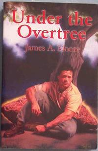 UNDER THE OVERTREE