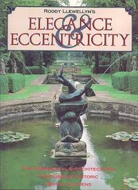 Roddy Llewellyn's Elegance and Eccentricity - The Ornamental & Architectural Features of Historic British Gardens.